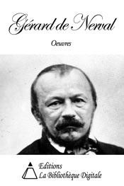 Œuvres de Gérard de Nerval