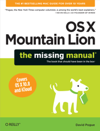 OS X Mountain Lion: The Missing Manual book