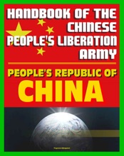 Handbook Of The Chinese People's Liberation Army By The U.S. Defense Intelligence Agency