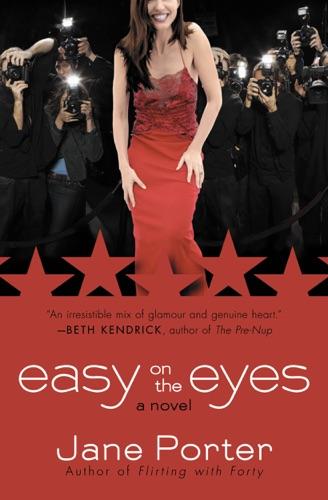 Jane Porter - Easy on the Eyes