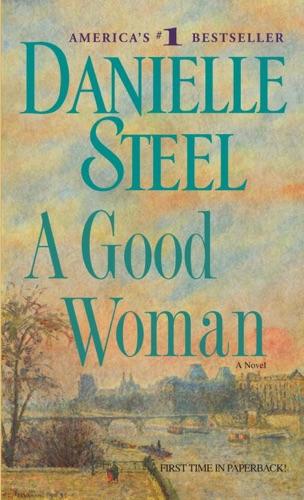 Danielle Steel - A Good Woman