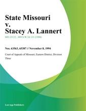 State Missouri V. Stacey A. Lannert