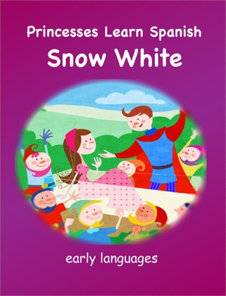 Princesses Learn Spanish - Snow White book cover