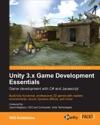 Unity 3x Game Development Essentials