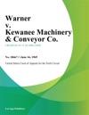 Warner V Kewanee Machinery  Conveyor Co