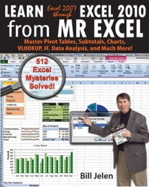 Learn Excel 2007 Through Excel 2010 from MrExcel - Bill Jelen