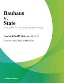 BAUHAUS V. STATE