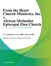 From The Heart Church Ministries Inc V African Methodist Episcopal Zion Church