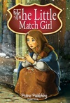 The Little Match Girl Fairy Tales For Ch