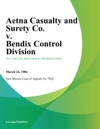 Aetna Casualty And Surety Co V Bendix Control Division