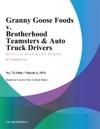 Granny Goose Foods V Brotherhood Teamsters  Auto Truck Drivers