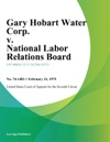 Gary Hobart Water Corp V National Labor Relations Board