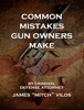 Common Mistakes Gun Owners Make