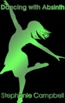 Dancing With Absinth