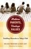 Modern Parents, Vintage Values