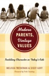 Modern Parents Vintage Values