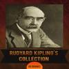 Rudyard Kipling's Collection [ 46 Books ]