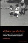 Walking Upright Here