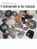 I minerali e le rocce