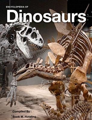 Encyclopedia of Dinosaurs - Scott W. Hotaling book
