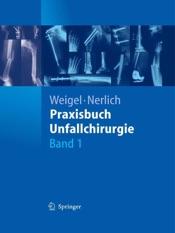 Download and Read Online Praxisbuch Unfallchirurgie