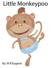 Little Monkeypoo