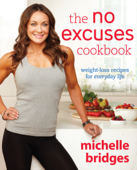 The No Excuses Cookbook