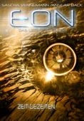 Eon - Das letzte Zeitalter, Band 3: Zeit-Gezeiten
