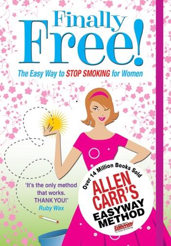 Allen Carr's Finally Free