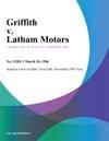 Griffith V Latham Motors