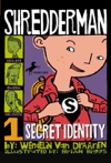 Shredderman Secret Identity