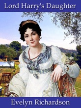 Lord Harry's Daughter (a Regency Romance)