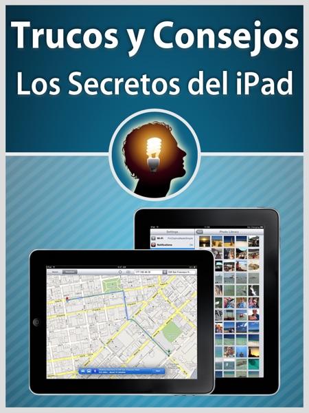 Trucos y Consejos - Los Secretos del iPad