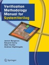 Verification Methodology Manual For SystemVerilog