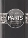 The Little Black Book Of Paris 2012 Edition