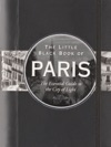 The Little Black Book Of Paris 2012 Edition