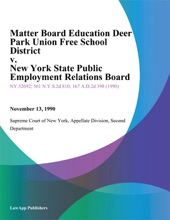 Matter Board Education Deer Park Union Free School District v. New York State Public Employment Relations Board