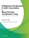 Willamette Production Credit Association V Borg-Warner Acceptance Corp