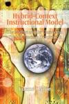 Hybrid-Context Instructional Model