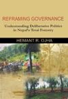 Reframing Governance Understanding Deliberative Politics In Nepals Terai Forestry