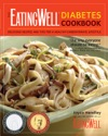The EatingWell Diabetes Cookbook Delicious Recipes And Tips For A Healthy-Carbohydrate Lifestyle