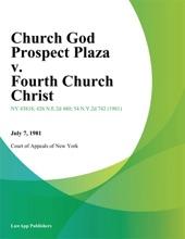 Church God Prospect Plaza v. Fourth Church Christ