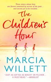 The Children's Hour - Marcia Willett by  Marcia Willett PDF Download