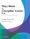 Mary Rhein V Caterpillar Tractor Co