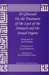 Al-Ghazzali On The Treatment Of The Lust Of The Stomach And Sexual Organs