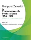 Margaret Zukoski V Commonwealth Pennsylvania