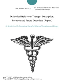 Dialectical Behaviour Therapy Description Research And Future Directions Report