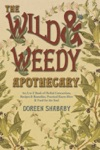 The Wild  Weedy Apothecary