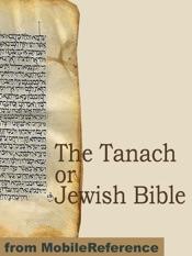 The Tanach or Jewish Bible