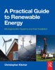 A Practical Guide To Renewable Energy: Power Systems And Their Installation